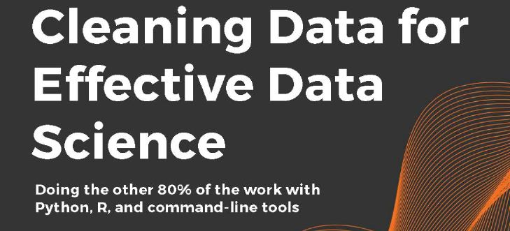Book Review: Cleaning Data for Effective Data Science