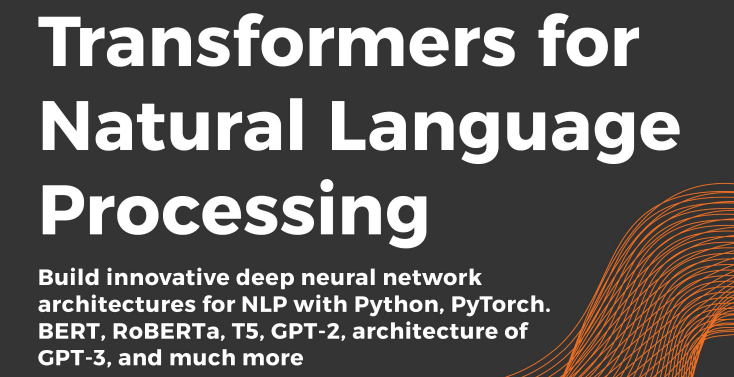 Book Review: Transformers for Natural Language Processing