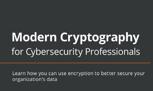 Book Review: Modern Cryptography for Cybersecurity Professionals